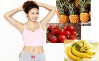 Tác dụng giảm cân của quả chuối, dứa & cà chua mà phụ nữ phải biết