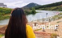 Kinh nghiệm Đà Lạt Wonder - trải nghiệm bình yên trên cao nguyên